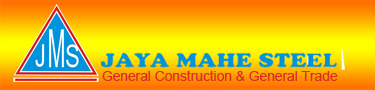 CV Jaya Mahe Steel | General Construction & General Trading